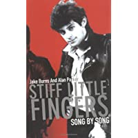 """""""Stiff Little Fingers"""": Song by Song"""