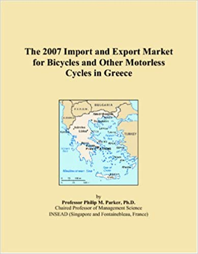 Gratis elektronik ebook download pdf The 2007 Import and Export Market for Bicycles and Other Motorless Cycles in Greece PDF