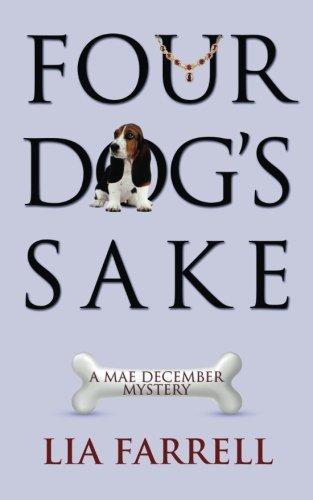 4 Sake (Four Dog's Sake (Mae December)