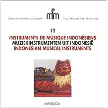 GUIDE DU MIM #12 : INSTRUMENTS MUSIQUE INDONÉSIENS