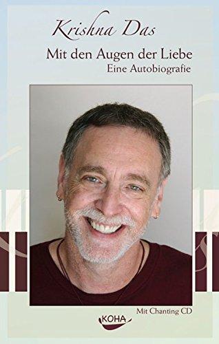 Mit den Augen der Liebe - Eine Autobiografie