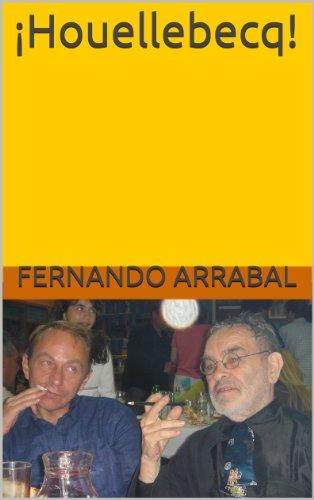 Descargar Libro ¡houellebecq! Fernando Arrabal