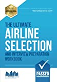Airline Pilot Interview and Selection workbook: Expert advice on test preparation