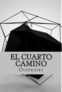 El Cuarto Camino: Amazon.es: Ouspensky, Hollybooks: Libros