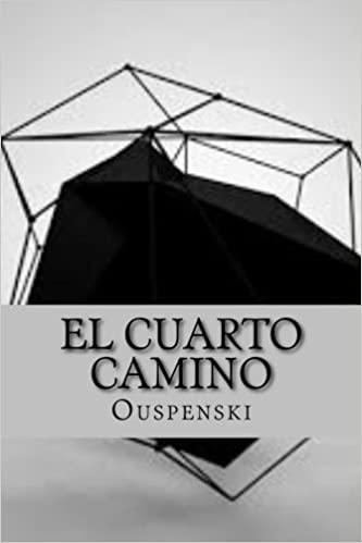 El Cuarto Camino (Spanish Edition): Ouspenski: 9781523715411: Amazon ...