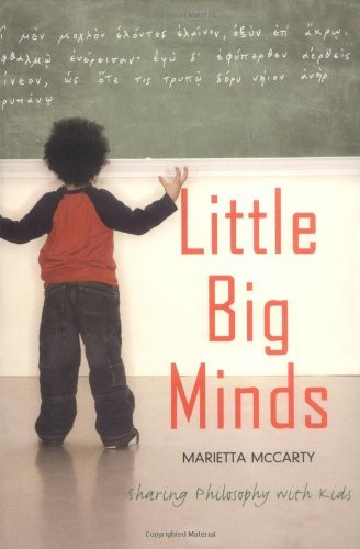 Little Big Minds: Sharing Philosophy with Kids by Marietta McCarty (2006-12-28)