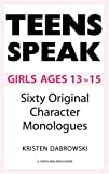 Teens Speak, Girls Ages 13 to 15, Kristen Dabrowski, 1575254123