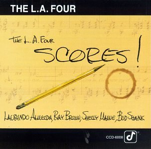 L.A. Four Scores by Concord Records