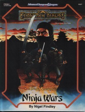 Ninja Wars (AD&D/Forgotten Realms/Oriental Adventures Module FROA1)