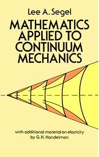 Fundamentals of continuum mechanics john w rudnicki 9781118479919 mathematics applied to continuum mechanics fandeluxe Choice Image