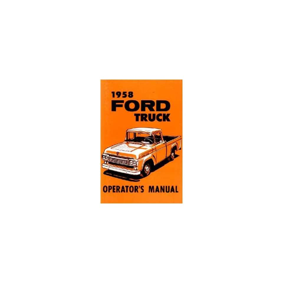 1958 FORD TRUCK Full Line Owners Manual User Guide