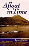 Afloat in Time, Jim Sirois, 0888394551
