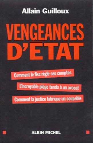 Vengeances d'état (Anglais) Broché – 2 novembre 2001 Allain Guilloux Vengeances d' état Albin Michel 2226127534