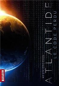 Atlantide, tome 1 : Le code perdu par Kevin Emerson