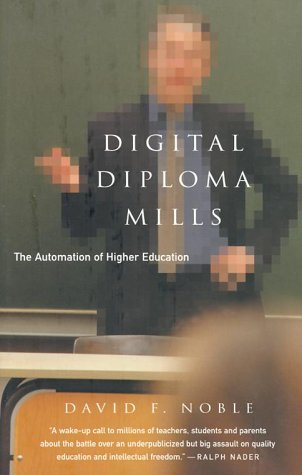 Digital Diploma Mills: The Automation of Higher Eduction
