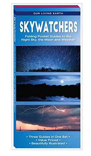 (Skywatchers: Folding Pocket Guides to the Night Sky, the Moon and Weather (Our Living Earth))