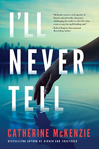 I'll Never Tell by [McKenzie, Catherine]