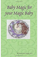 Baby Magic for your Magic Baby Paperback