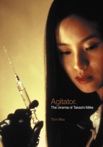 agitator-the-cinema-of-takashi-miike