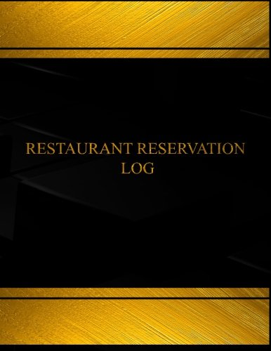 Restaurant Reservation (Log Book, Journal - 125 pgs, 8.5 X 11 inches): Restaurant Reservation Logbook (Black  cover, X-Large) (Centurion Logbooks/Record Books)