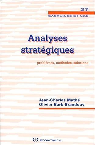 Téléchargement gratuit de livres du domaine public Analyses stratégiques PDF ePub MOBI 2717832718 by Olivier Barb-Brandouy