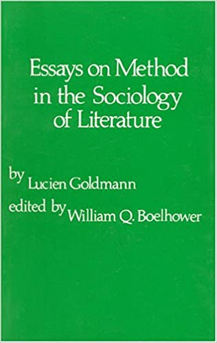 Thesis For Compare Contrast Essay Amazoncom Essays On Method In The Sociology Of Literature   Lucien Goldmann Books How To Stay Healthy Essay also Proposal Essay Topic Amazoncom Essays On Method In The Sociology Of Literature  Essay About Science