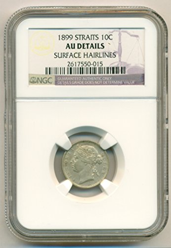 - 1899 MY Straits Settlements (Malaysia) - Victoria Silver 10 Cents About Uncirculated Details NGC