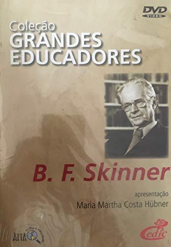 Grandes Educadores - B. F. Skinner