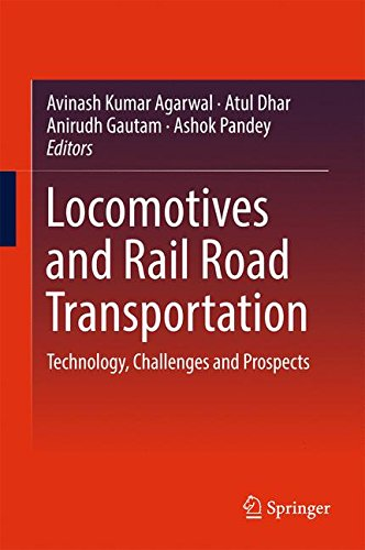 Locomotives and Censure Road Transportation: Technology, Challenges and Prospects