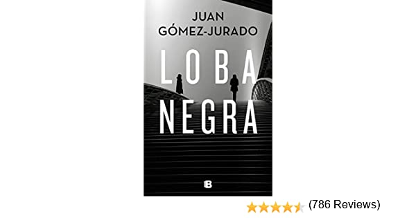 Loba negra eBook: Juan Gómez-Jurado: Amazon.es: Tienda Kindle