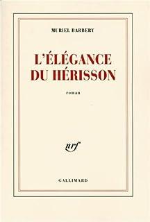 L'élégance du hérisson : roman