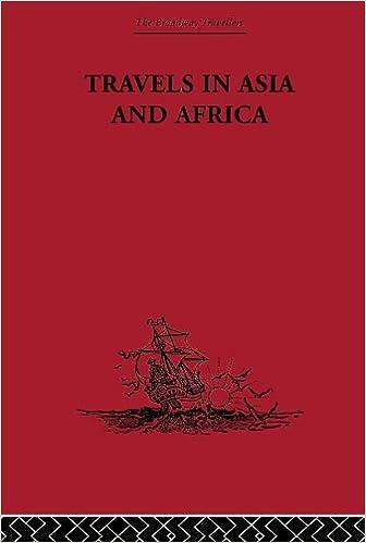 Kostenlose herunterladbare Bücher Travels in Asia and Africa: 1325-1354 (The Broadway Travellers) B000Q35XMG ePub