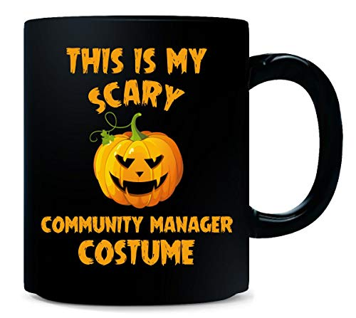 This Is My Scary Community Manager Costume Halloween Gift - -