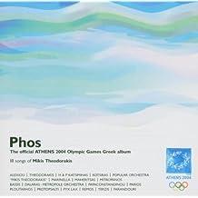 Phos: Official Athens 2004 Greek Album