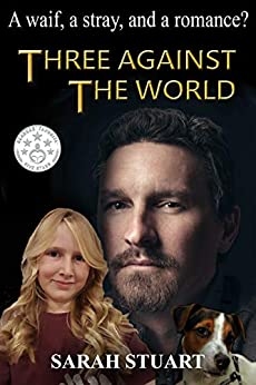 Three Against The World: A Waif, A Stray, And The Search For Romance by Sarah Stuart ebook deal