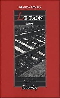 Le faon : [roman], Szabó, Magda