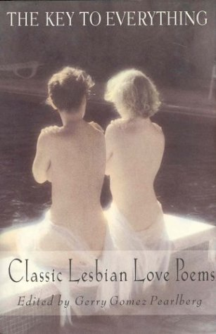 The Key To Everything: Classic Lesbian Love Poems by St Martins Press