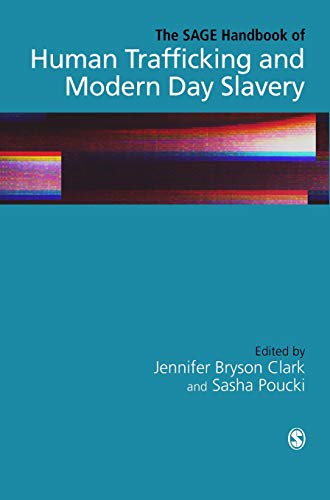 The SAGE Handbook of Human Trafficking and Modern Day Slavery ()