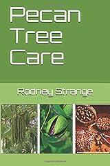 Pecan Tree Care Paperback