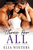 Three For All (Comes In Threes Book 3)