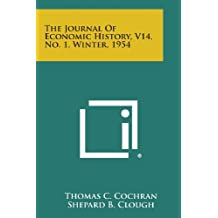 The Journal of Economic History, V14, No. 1, Winter, 1954