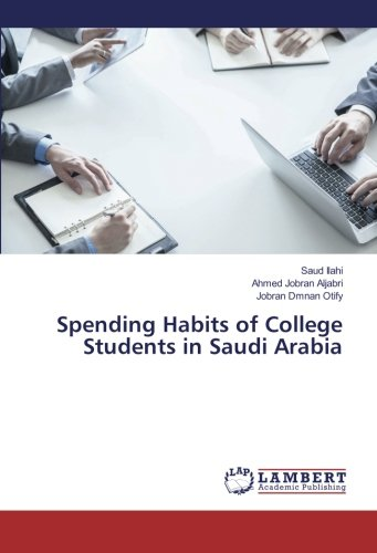 Spending Habits of College Students in Saudi Arabia ebook