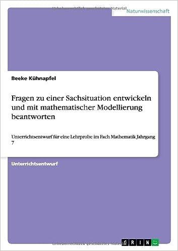 Fragen zu einer Sachsituation entwickeln und mit mathematischer ...