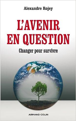 Livres gratuits L'avenir en question - Changer pour survivre pdf