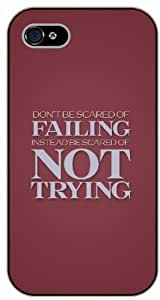 Diy For Iphone 6Plus Case Cover Don't be scared of failing. Instead be scared of not trying - black plastic Life quotes, inspirational and motivational Surelock Authentic