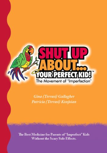 shut-up-aboutyour-perfect-kid