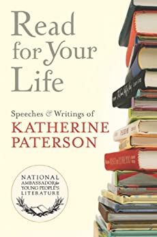Read for Your Life #13 by [Paterson, Katherine]