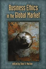 Business Ethics in the Global Market Kindle Edition