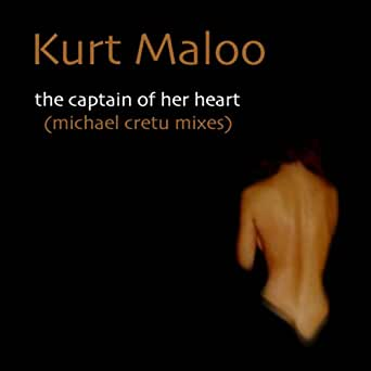 The Captain of Her Heart (Radio Version) de Kurt Maloo en Amazon ...