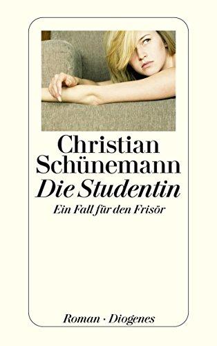Die Studentin: Ein Fall für den Frisör (Der Frisör 3) (German Edition)